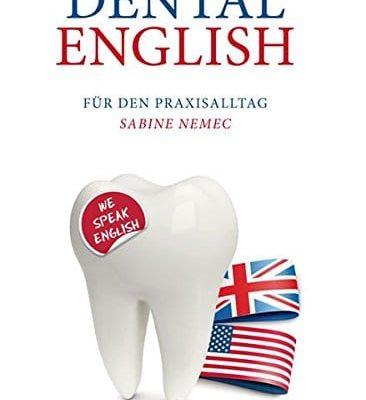 Dental English Fr den Praxisalltag 0