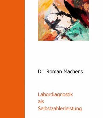 Labordiagnostik als Selbstzahlerleistung 0