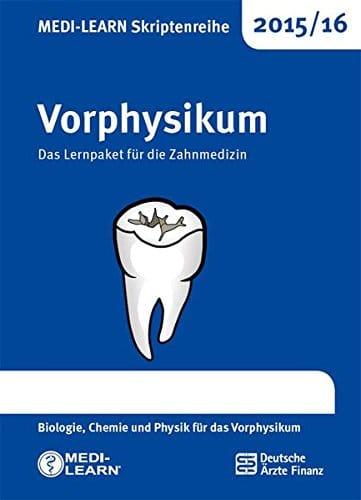 MEDI LEARN Skriptenreihe 201516 Vorphysikum Das Lernpaket fr die Zahnmedizin Biologie Chemie und Physik fr das Vorphysikum 0