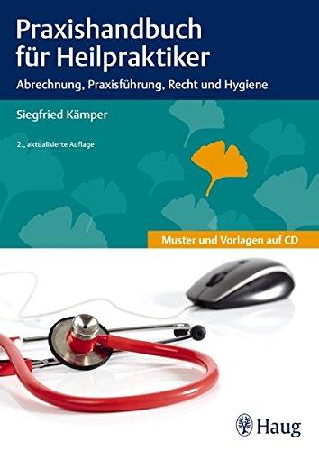 Praxishandbuch fr Heilpraktiker Abrechnung Praxisfhrung Recht und Hygiene 0 1