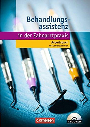 Zahnmedizinische Fachangestellte Behandlungsassistenz Arbeitsbuch mit CD ROM 0