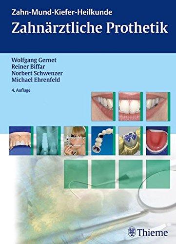 Zahnrztliche Prothetik Reihe ZMK Heilkunde 0
